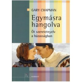 Gary Chapman: Egymásra hangolva című könyv